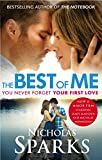 The Best Of Me: Film Tie In (English Edition)
