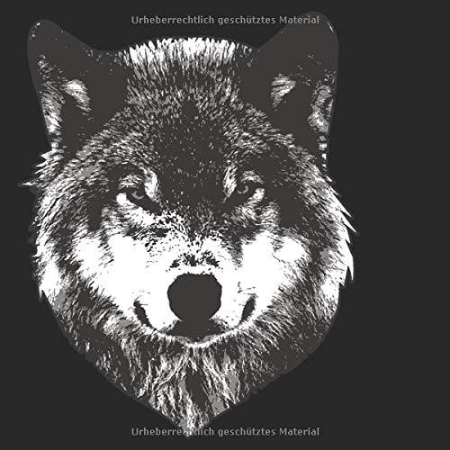 Skizzenbuch quadratisch: Blanko Zeichenbuch | Skizzenbuch |120 Seiten | Wolf Motiv | Softcover | quadratisch 21,59cm x 21,59 cm | Seiten mit Rahmen | weißes Papier