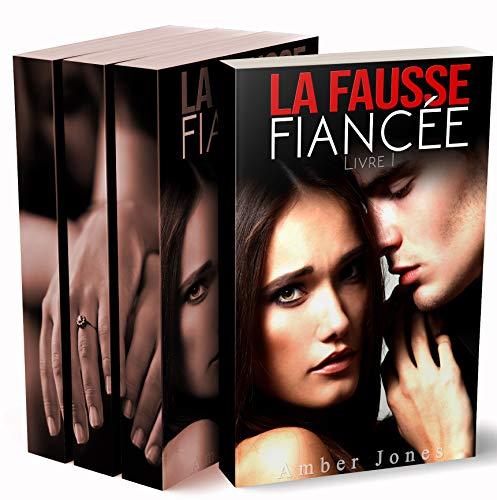 La Fausse Fiancée (Tomes 1, 2, 3: Intégrale): New Romance Adulte