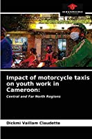 Impact of motorcycle taxis on youth work in Cameroon