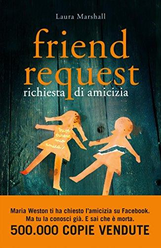 Friend Request: Richiesta di amicizia