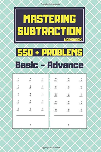 Mastering Subtraction Workbook: Help your kids master subtraction with 550 + problems and solutions | math for 3rd graders | subtraction kindergarten ... flash cards 2nd grade - best alternative