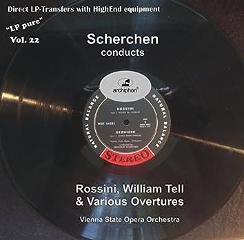 LP Pure, Vol. 22: Scherchen Conducts Rossini's William Tell & Various Overtures