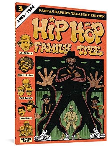 Hip Hop Family Tree Book 3: 1983-1984: 0