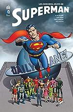 LES DERNIERS JOURS DE SUPERMAN de Moore Alan