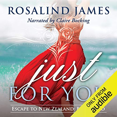 Page de couverture de Just for You (Escape to New Zealand)