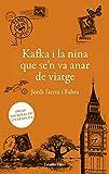 Kafka i la nina que se'n va anar de viatge: Premi nacional de literatura (La Via Làctia)...