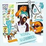XOOL SUMMER [Explicit]