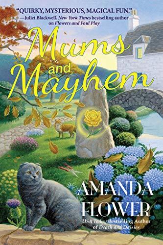 Mums and Mayhem: A Magic Garden Mystery by [Amanda Flower]