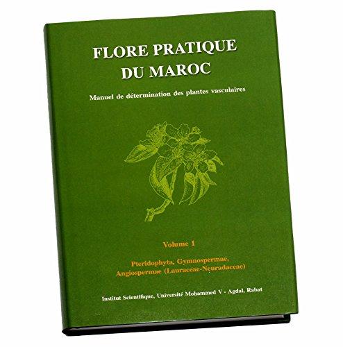 Flore pratique du Maroc - Volume 1