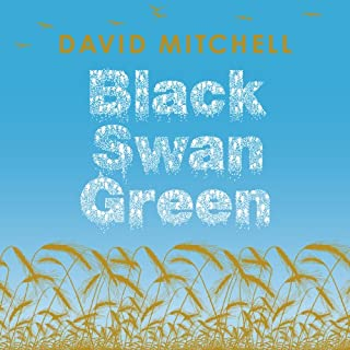 Black Swan Green                   By:                                                                                                                                 David Mitchell                               Narrated by:                                                                                                                                 Kristopher Milnes                      Length: 6 hrs and 2 mins     14 ratings     Overall 3.9
