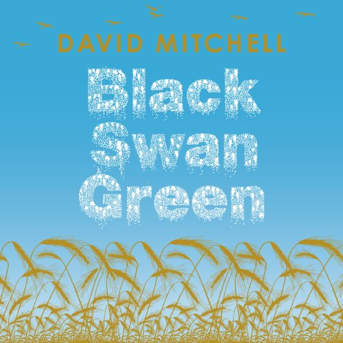 Black Swan Green                   By:                                                                                                                                 David Mitchell                               Narrated by:                                                                                                                                 Kristopher Milnes                      Length: 6 hrs and 2 mins     Not rated yet     Overall 0.0