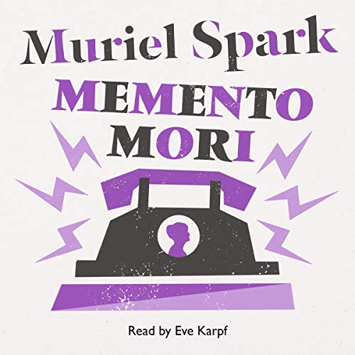 Memento Mori                   By:                                                                                                                                 Muriel Spark                               Narrated by:                                                                                                                                 Eve Karpf                      Length: 6 hrs and 59 mins     47 ratings     Overall 4.3