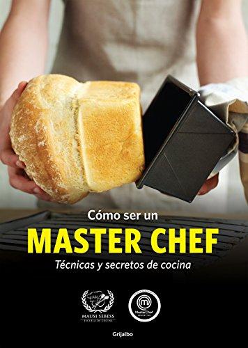 Cómo ser un MASTER CHEF (KF8): Técnicas y secretos de cocina