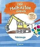 Mein Malkasten-Malbuch - Fahrzeuge: Einfach losmalen! Mit Pinsel und Wasserfarben ab 3 Jahre