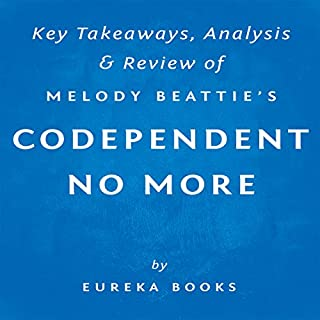 Codependent No More, by Melody Beattie: Key Takeaways, Analysis, & Review cover art