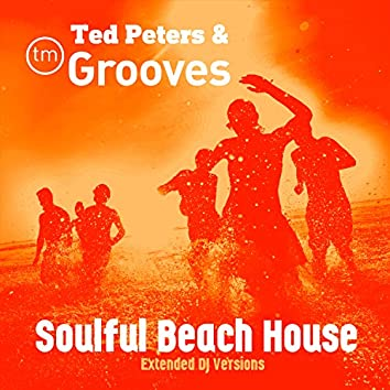 Soulful Beach House (Extended DJ Versions)