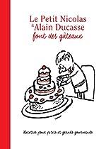 Le Petit Nicolas et Alain Ducasse font des gâteaux de Jean-Marie Hiblot