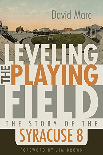 Leveling the Playing Field: The Story of the Syracuse 8 (Sports and Entertainment)