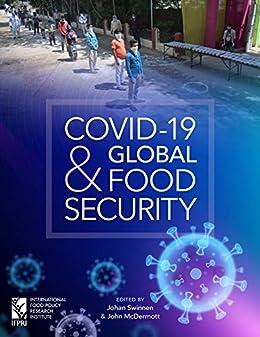 COVID-19 and Global Food Security by [Johan Swinnen, John McDermott]