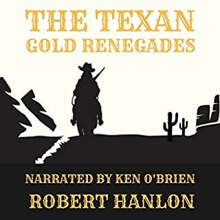 The Texan Gold Renegades audiobook cover art
