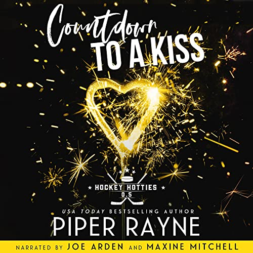 Countdown to a Kiss Audiobook By Piper Rayne cover art