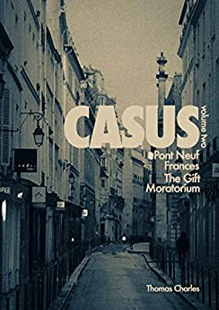 Casus: Volume two by [Thomas Charles]