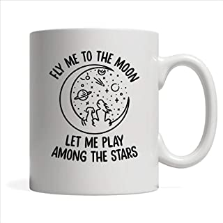 Fly Me To The Moon Let me Play Among The Stars Dog Lover - Full-Wrap Coffee White Mug
