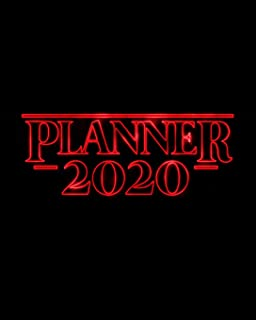 Planner 2020: Nostalgic Retro 80s Font Red Neon Letters & Black Weekly Planner - 12 Month January to December Weekly & Mon...