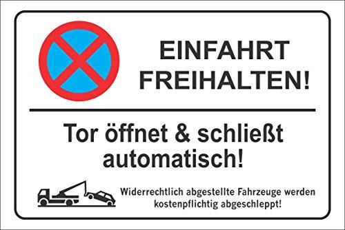INDIGOS UG - Parkplatzschild - Einfahrt freihalten! Tor öffnet & schließt automatisch! - Alu-Dibond 300x200 cm - Warnung - Sicherheit - Hotel, Firma, Haus, Garage, Garten, Carport