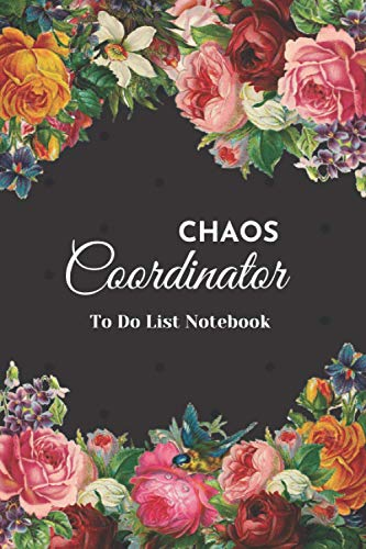 Chaos Coordinator To Do List Notebook: : Daily Task Planner with Checkboxes & Dot Grid Matrix Journal, Undated Chaos Coordinator Note Book Organizer.