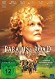 Paradise Road – Weg aus der Hölle