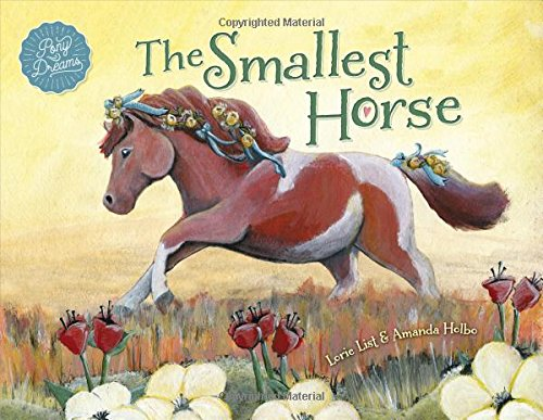 The Smallest Horse ~ A Children's Picture Book About Discovering Your Own Special Talents