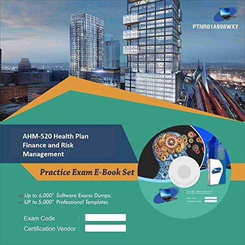AHM-520 Health Plan Finance and Risk Management Online Certification Video Learning Success Bundle (DVD)