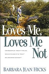 Loves Me, Loves Me Not: Barbara Jean Hicks