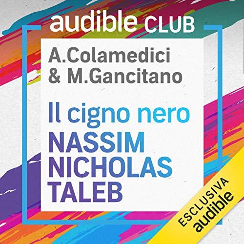 Il cigno nero: Audible Club - Seconda stagione 2