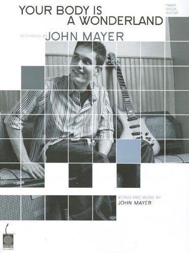 John Mayer: Your Body Is a Wonderland