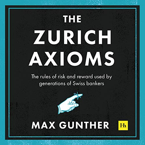 The Zurich Axioms audiobook cover art