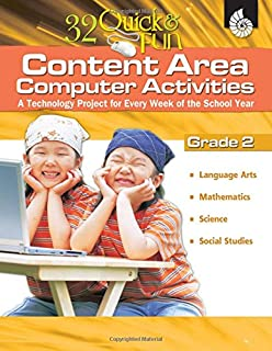 32 Quick & Fun Content-Area Computer Activities Grade 2
