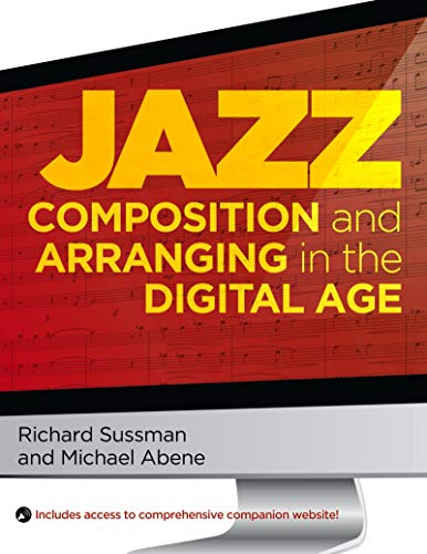 Jazz Composition and Arranging in the Digital Age (English Edition)