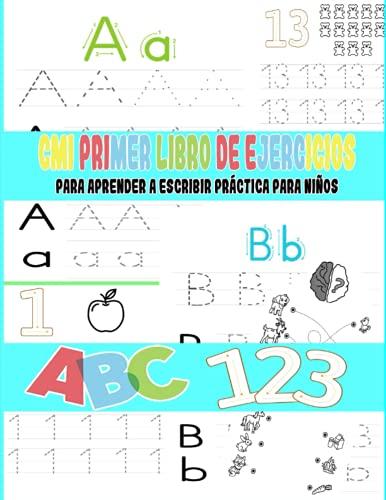 Mi primer libro de ejercicios para aprender a escribir práctica para niños:...