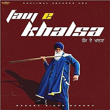 FAUJ - E - KHALSA (with Hardev Singh Sandhu)