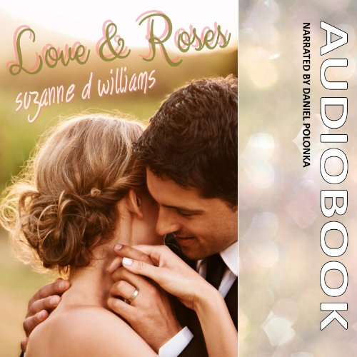 Love & Roses audiobook cover art