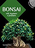 bonsai. stili, legature e potature: 1