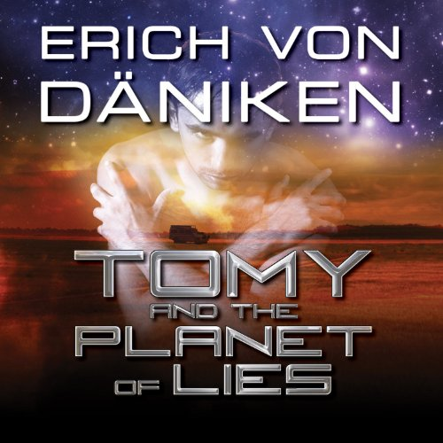 Tomy and the Planet of Lies audiobook cover art