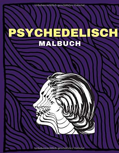 Psychedelisch: Malbuch für Erwachsene | 40 Dessins | 80 Seite