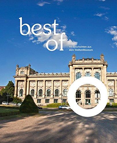 best of: 111 Geschichten aus dem WeltenMuseum