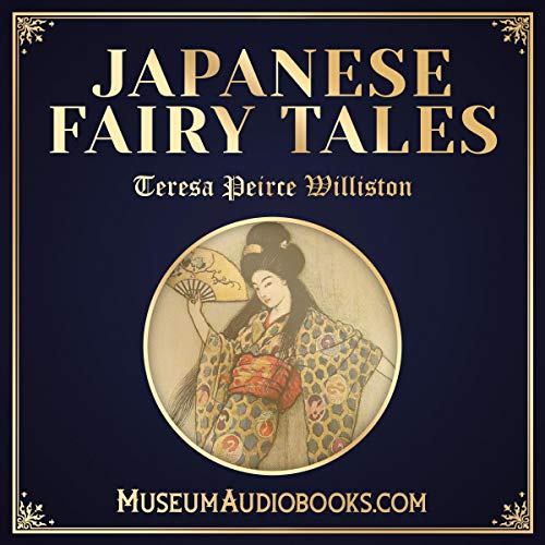 Japanese Fairy Tales                   By:                                                                                                                                 Teresa Peirce Williston                               Narrated by:                                                                                                                                 Catherine Westfield                      Length: 47 mins     Not rated yet     Overall 0.0