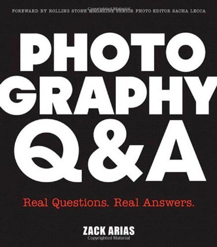 Photography Q&A: Real Questions. Real Answers. (Voices That Matter) by Zack Arias(2013-06-14)