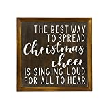 by Unbranded The Best Way to Spread Christmas Cheer Sign - Singing Loud for All to Hear - elf Christmas Sign - Buddy The elf Quote Wood Sign Framed Wood Sign,for Home Decor,Gift idea.